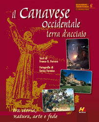 Il Canavese occidentale - terra d'acciaio